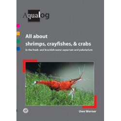 ALL ABOUT SHRIMPS, CRAYFISHES AND CRABS, UWE WERNER